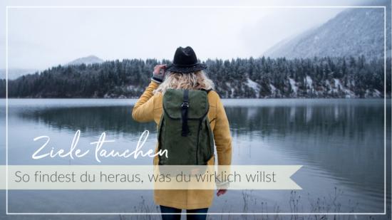 Junge Frau blickt aufs Wasser und die eisige Winterlandschaft, Schriftzug Ziele tauchen, so findest du heraus, was du wirklich willst
